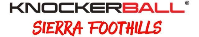 Sierra Foothills Knockerball®